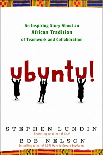 9780307587886: Ubuntu!: An Inspiring Story about an African Tradition of Teamwork and Collaboration