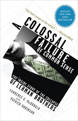 9780307588340: A Colossal Failure of Common Sense: The Inside Story of the Collapse of Lehman Brothers