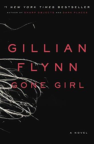 Gone Girl : A Novel: Flynn, Gillian