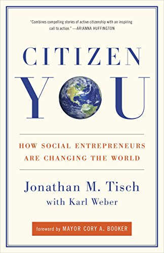 9780307588494: Citizen You: How Social Entrepreneurs Are Changing the World