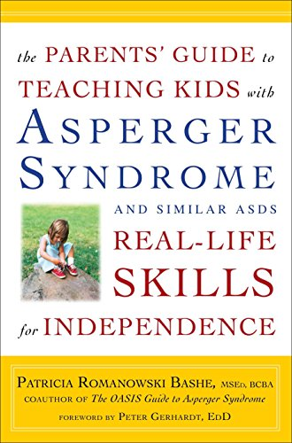 9780307588951: The Parents' Guide to Teaching Kids with Asperger Syndrome and Similar ASDs Real-Life Skills for Independence