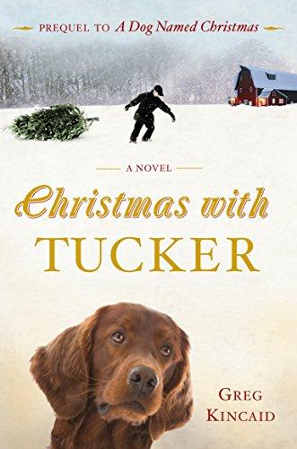 9780307589637: Christmas with Tucker (A Dog Named Christmas)