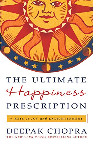 9780307589712: The Ultimate Happiness Prescription: Seven Keys to a Life of Joy and Enlightenment