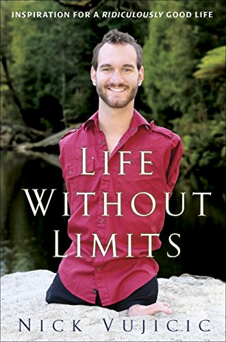 9780307589736: Life Without Limits: Inspiration for a Ridiculously Good Life