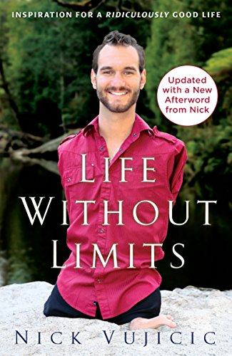 9780307589743: Life Without Limits: Inspiration for a Ridiculously Good Life