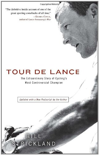 9780307589958: Tour de Lance: The Extraordinary Story of Cycling's Most Controversial Champion