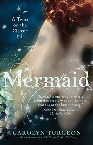 9780307589972: Mermaid: A Twist on the Classic Tale