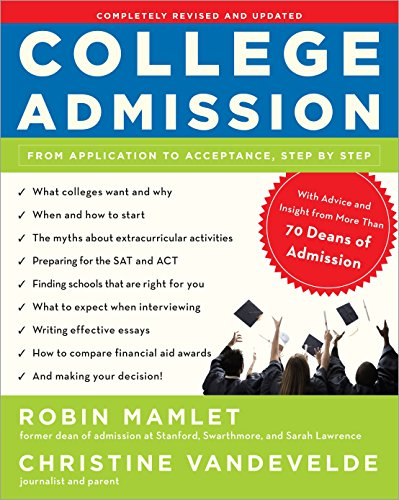 9780307590329: College Admission: From Application to Acceptance, Step by Step