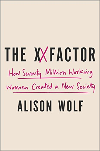 9780307590404: The XX Factor: How the Rise of Working Women Has Created a Far Less Equal World