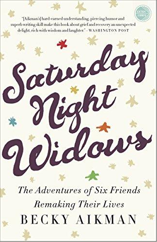 Saturday Night Widows: The Adventures of Six: Aikman, Becky