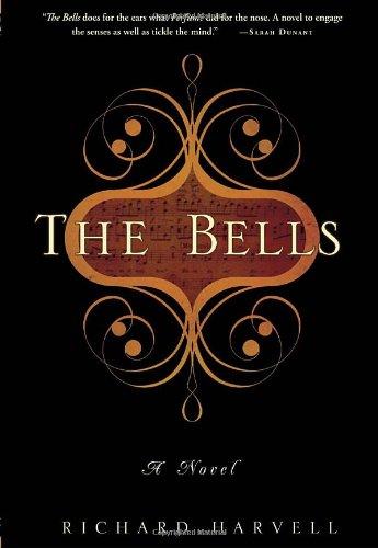 9780307590527: The Bells: A Novel