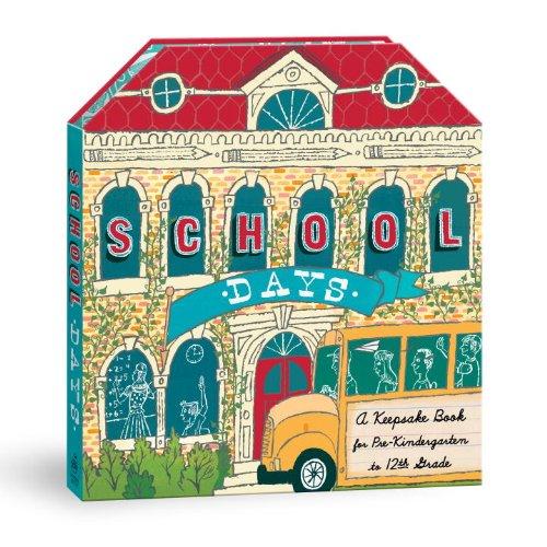 9780307590923: School Days: A Keepsake Book for Pre-Kindergarten to 12th Grade