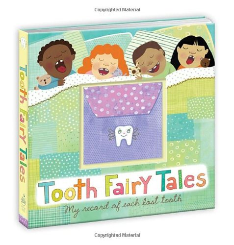 9780307590947: Tooth Fairy Tales: My Record of Each Lost Tooth