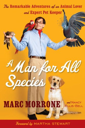9780307591036: A Man for All Species: The Remarkable Adventures of an Animal Lover and Expert Pet Keeper