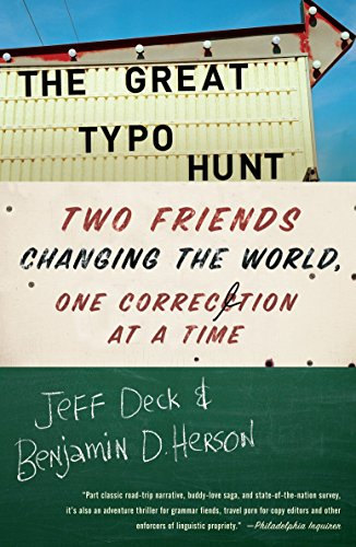 9780307591081: The Great Typo Hunt: Two Friends Changing the World, One Correction at a Time