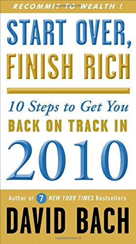 9780307591197: Start Over, Finish Rich: 10 Steps to Get You Back on Track in 2010
