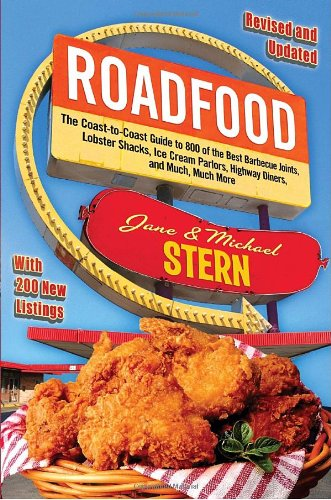 9780307591241: Roadfood: The Coast-To-Coast Guide to 800 of the Best Barbecue Joints, Lobster Shacks, Ice Cream Parlors, Highway Diners, and Mu (Roadfood: The Coast-To-Coast Guide to the Best Barbecue)