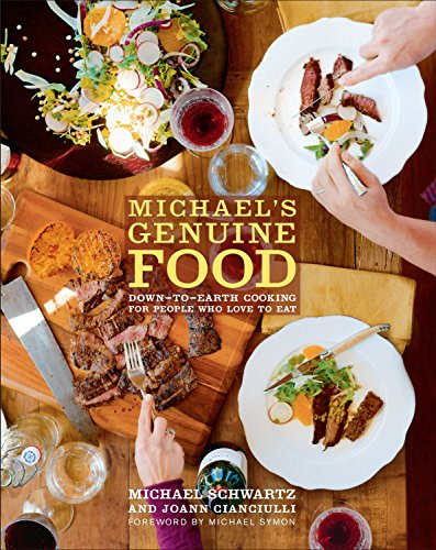 9780307591371: Michael's Genuine Food: Down-to-Earth Cooking for People Who Love to Eat