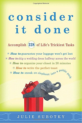 9780307591579: Consider It Done: Accomplish 228 of Life's Trickiest Tasks
