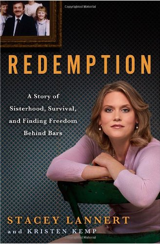 9780307592132: Redemption: A Story of Sisterhood, Survival, and Finding Freedom Behind Bars