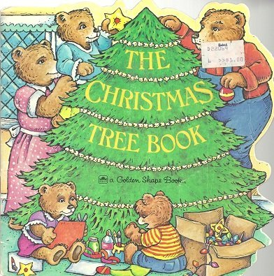 9780307592613: The Christmas Tree Book (A Golden Shape Book)