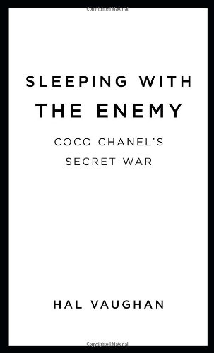 9780307592637: Sleeping with the Enemy: Coco Chanel's Secret War