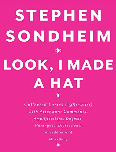 Look, I Made A Hat (Mint First Edition): Stephen Sondheim