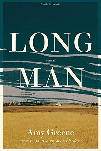 Long Man: A novel: Greene, Amy