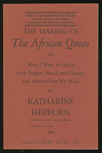 9780307594051: The Making of the African Queen