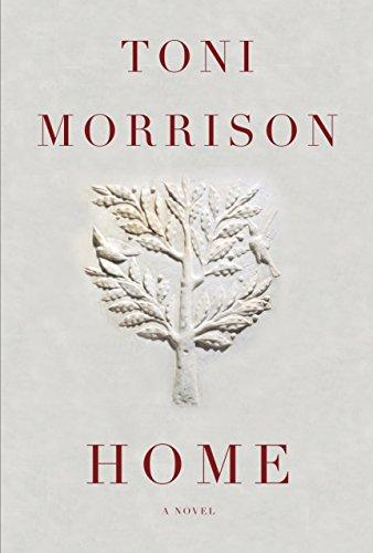 HOME. A Novel: Morrison, Tony