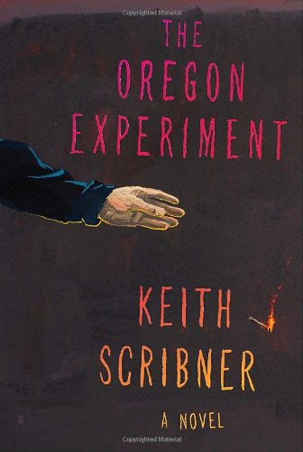 The Oregon Experiment (Signed First Edition): Keith Scribner