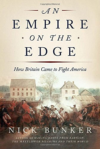 9780307594846: An Empire on the Edge: How Britain Came to Fight America [Rough Cut]