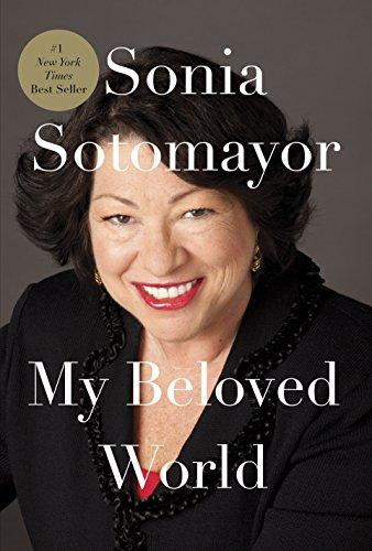 My Beloved World: Sotomayor, Sonia