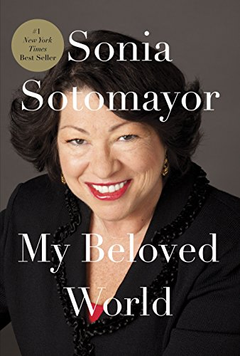 My Beloved World: Sotomayor, Sonia