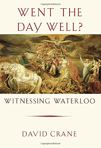 9780307594921: Went the Day Well?: Witnessing Waterloo