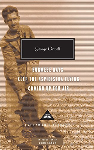 9780307595041: Burmese Days, Keep the Aspidistra Flying, Coming Up for Air (Everyman's Library Contemporary Classics Series)