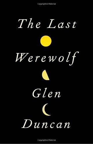 9780307595089: The Last Werewolf