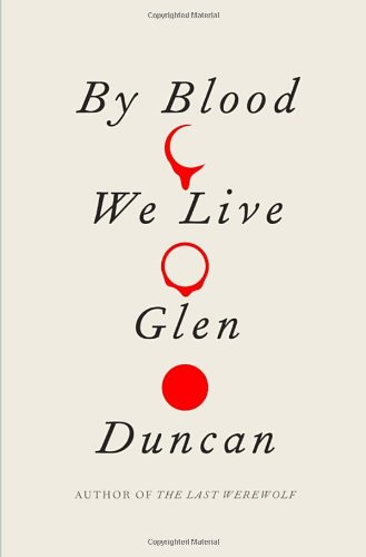 9780307595102: By Blood We Live