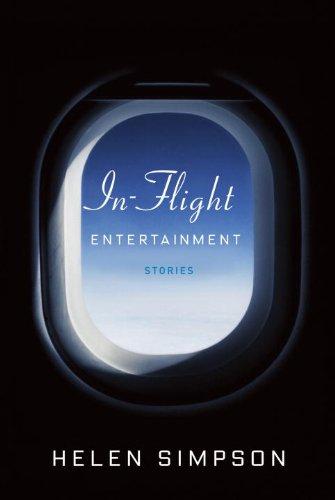 9780307595584: In-Flight Entertainment: Stories