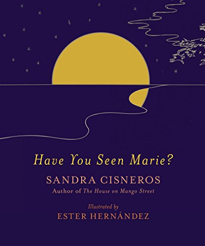 Have You Seen Marie?: Cisneros, Sandra