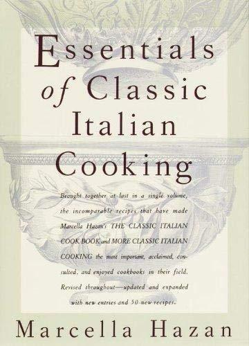 9780307597953: Essentials of Classic Italian Cooking