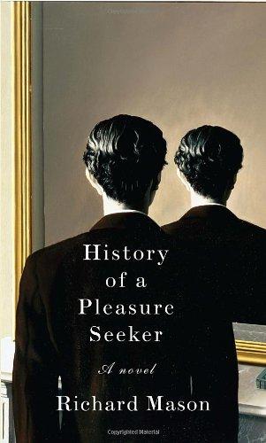 9780307599476: History of a Pleasure Seeker