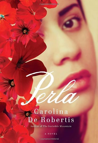Perla (Signed First Edition): Carolina de Robertis