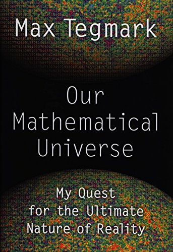 9780307599803: Our Mathematical Universe: My Quest for the Ultimate Nature of Reality