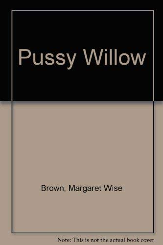 9780307600547: Pussy Willow