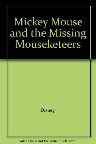 9780307600578: Mickey Mouse and the Missing Mouseketeers