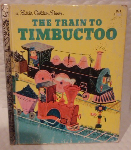 9780307601186: The Train to Timbuctoo