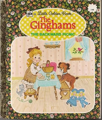 The Ginghams: The Backward Picnic (A Little: Joan Chase Bowden