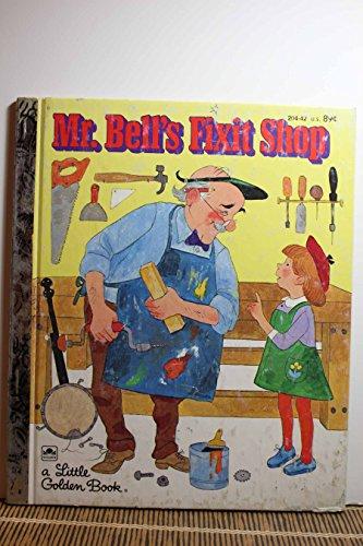 9780307602145: Mr. Bell's Fixit Shop