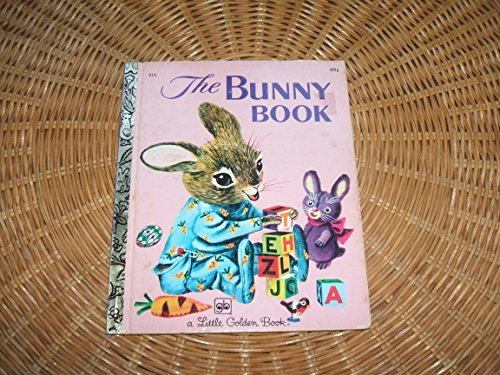 9780307602152: Title: The Bunny Book A Little Golden Book